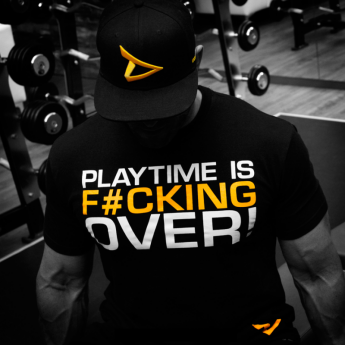 Dedicated Nutrition - T-Shirt - Playtime is F*cking over!